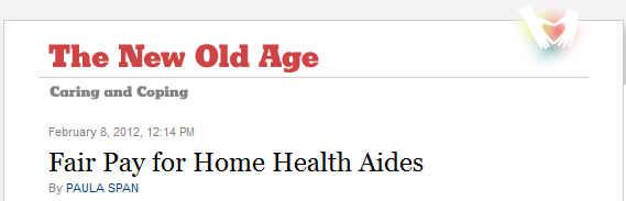 NYT Fair Pay for Home Health Aides