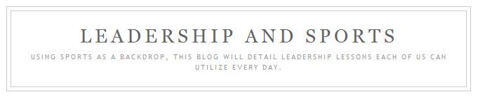 Tim Walsh Leadership and Sports Blog