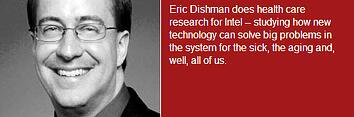Eric Dishman bio