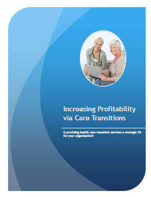 Increasing Profitability via Care Transitions